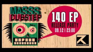 "MASSS DUBSTEP  ""140"" EP Release party Teaser BY  $DJ PIPE$  2011"