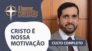 Culto A Grande Comissõa 20H   AO VIVO   Pr. Paulo Jr.   Igreja Presbiteriana de Pinheiros
