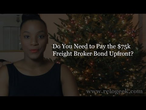 Do You Need To Pay the 75k Freight Broker Bond Upfront