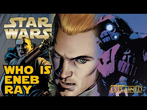 The Fall of Eneb Ray (Canon) - Star Wars Explained