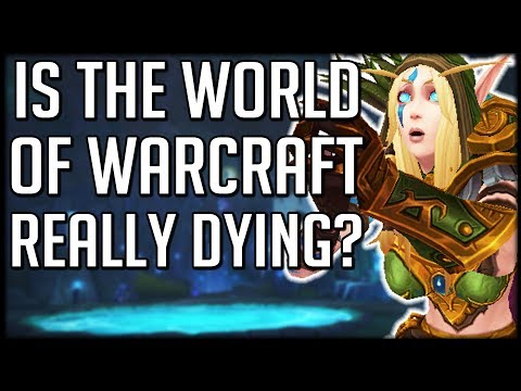 Is World of Warcraft Dying? How Long Can BFA Last For?