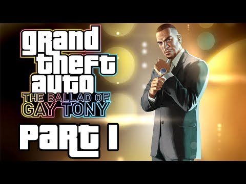 """Grand Theft Auto 4: The Ballad Of Gay Tony - Let's Play - Part 1 - """"Welcome To The Club Life"""""""