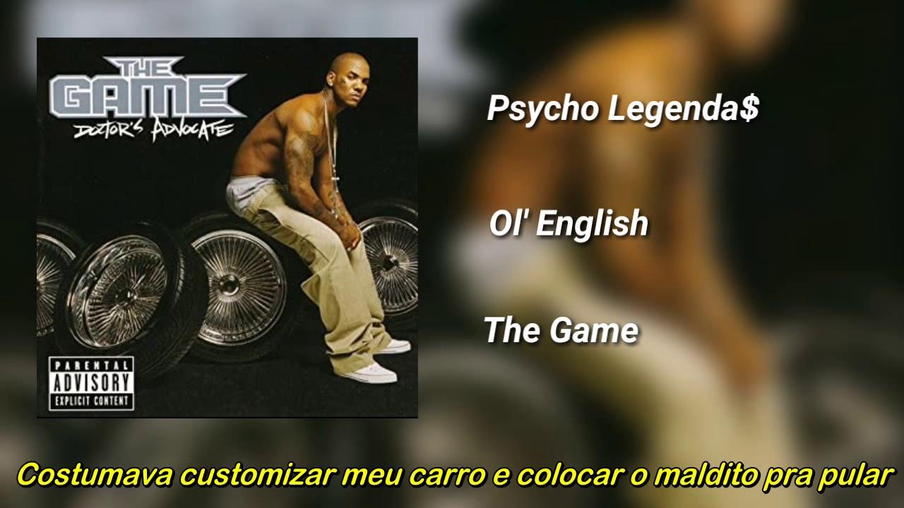 Download The Game - Ol' English (Legendado)
