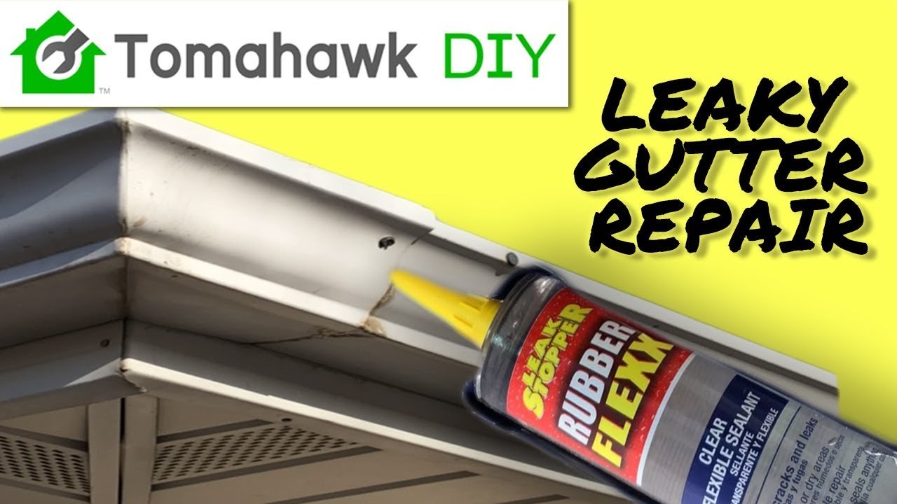 Repair Leaky Gutter Quick And Easy