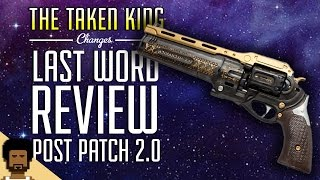 Destiny The Taken King  - The Last Word Post Patch 2.0 Review