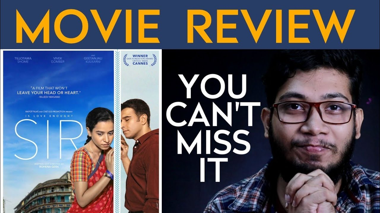 Sir Movie Review Is Love Enough Sir Netflix Youtube