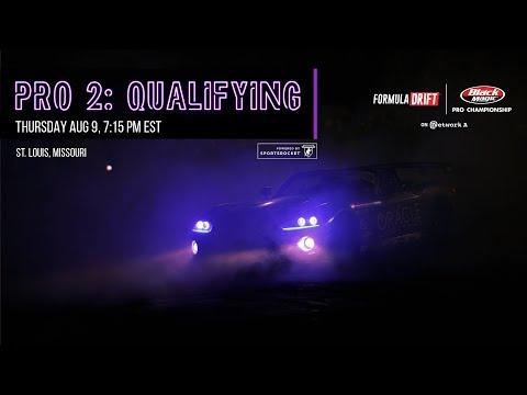 Formula Drift St. Louis Pro 2 Qualifying LIVE!