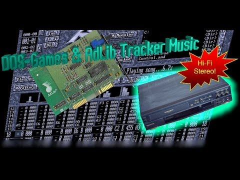 DOSgames and AdLib Tracker Music HiFi Stereo