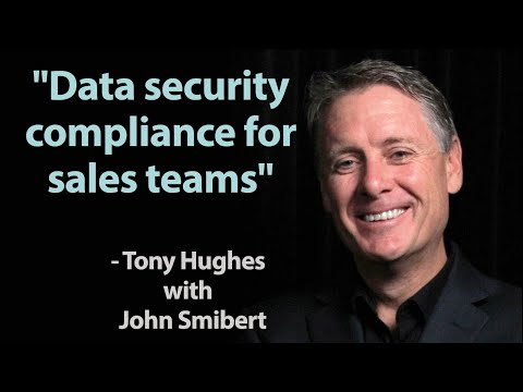 Data Security Compliance for Sales Teams - Tony Hughes (TALKING SALES 324)