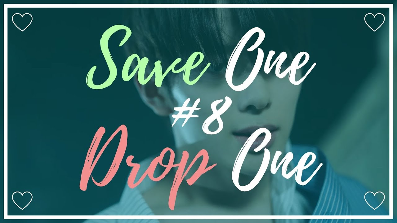 Save One Drop One #8 [Kpop]