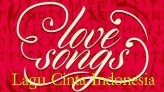 Lagu Cinta Indonesia Terbaru 2015 Full Album | Lagu Cinta Romantis | Lagu Cinta Sedih