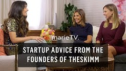 Killer Startup Advice from the Founders of theSkimm