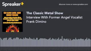 Interview With Former Angel Vocalist Frank Dimino