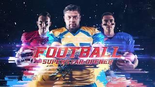 Football Superstar Opener After Effects Template