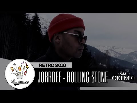 Youtube: Jorrdee – Rolling Stone – RETRO 2010 by Shkyd – #LaSauce sur OKLM Radio