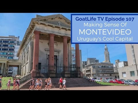 Making Sense Of Montevideo - Uruguay's Cool Capital