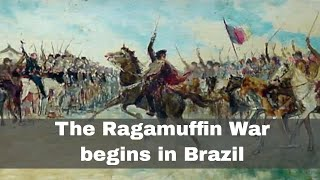 20th September 1835: The start of the Ragamuffin War