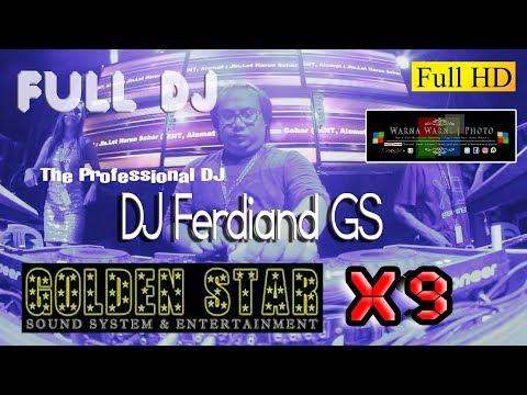 DJFerdinand Part_2 Full DJ_GOLDEN STAR Anvsry & Launch' X9 Ent