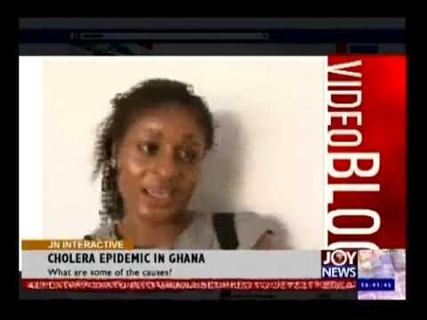 Cholera Epidemic in Ghana - Joy  News Interactive (29-7-14)