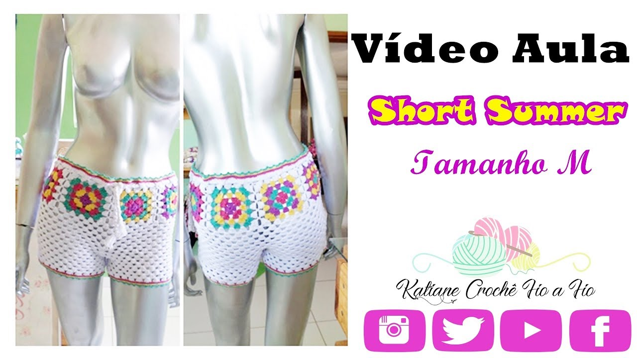 fbe0791eb Short Summer em Crochê - Tamanho M- Katiane Crochê Fio a Fio - YouTube