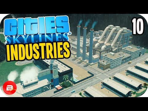Cities: Skylines Industries - Level 5⭐ Ore Industry! #10 (Industries DLC)