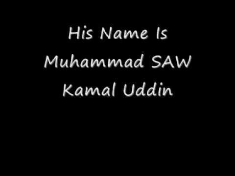Kamal Uddin His Name Is Muhammad SAW