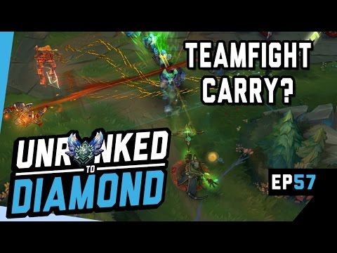 THE TEAMFIGHT CARRY? - Twitch Unranked to Diamond Ep 57 (League of Legends)