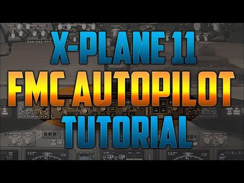X-Plane 11 - FMC + Autopilot