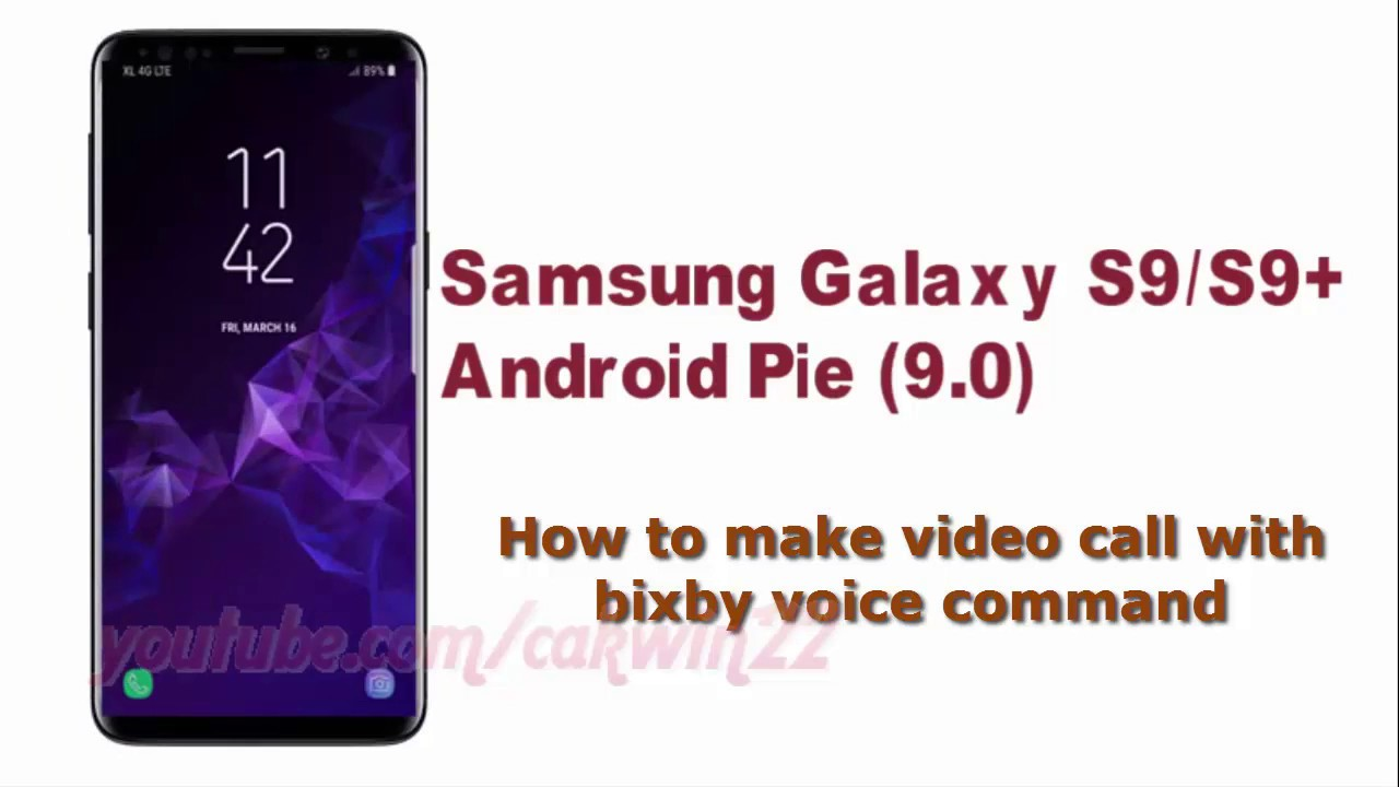 Samsung Galaxy S9 : How to make video call with bixby voice command