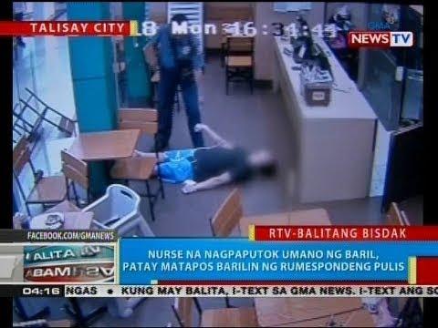 BP: Nurse na nagpaputok umano ng baril, patay matapos barili ng rumespondeng pulis