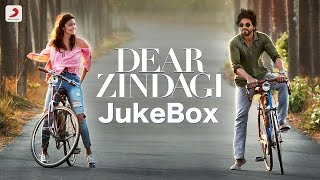 Dear Zindagi Audio Songs Jukebox – Alia Bhatt, Shah Rukh Khan, Gauri Shinde
