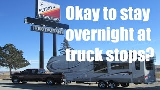 Okay to stay overnight in an RV at truck stops?