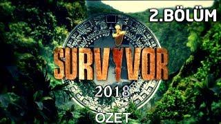 Survivor 2018 | 2.Bölüm Özeti