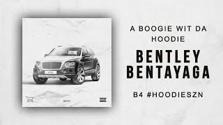 A Boogie Wit Da Hoodie - Bentley Bentayga (B4 #HOODIESZN)