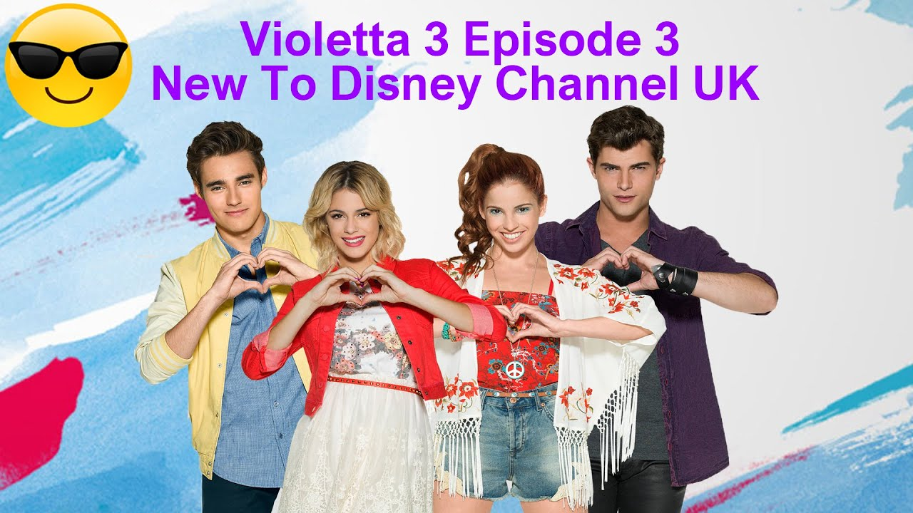 Violetta 3 episode 3 new to disney channel uk youtube - Violetta disney channel ...