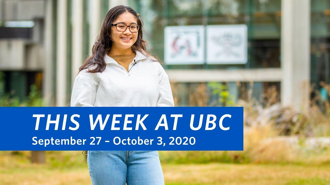 This Week at UBC: September 27 – October 3, 2020