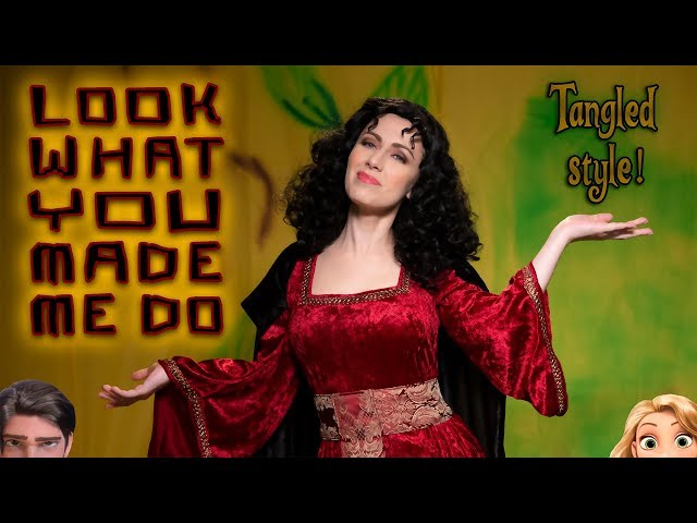 Taylor Swift | Look What You Made Me Do | Tangled style (Whitney Avalon)