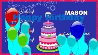Mason - Animated Cards - Happy Birthday
