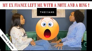 My Ex Fiancé Left Me | {THE AND} Brittney & Dorrie