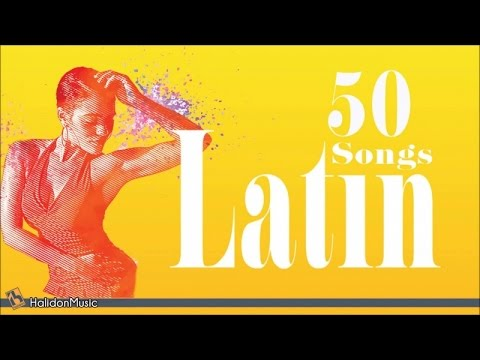 50-latin-songs-|-the-best-of-latin-jazz,-bossa-nova,-latin-hits