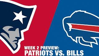 Patriots vs. Bills Preview (Week 2)   NFL
