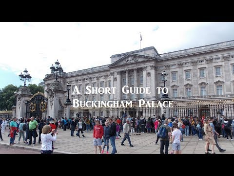 A Short Guide to Buckingham Palace in London