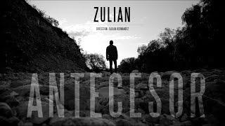 Download ZULIAN - ANTECESOR ( Oficial 2015) MP3 song and Music Video
