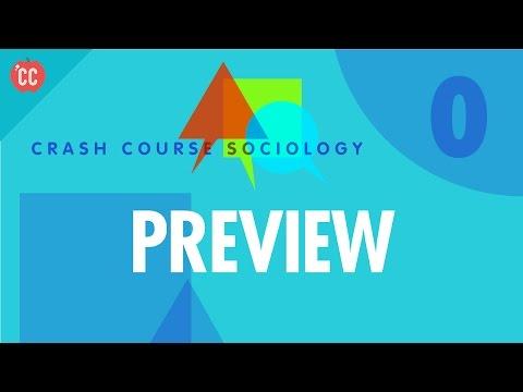Crash Course Sociology Preview