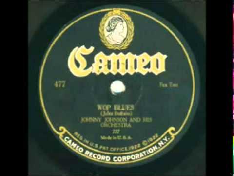 Johnny Johnson Orchestra - Wop Blues 1924