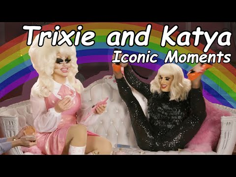 TRIXIE AND KATYA BEING ICONIC FOR 6 MINUTES