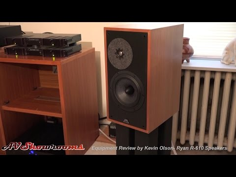 Ryan Speakers R 610 Review by Kevin Olson, Pt. 1 Introduction, AVShowrooms