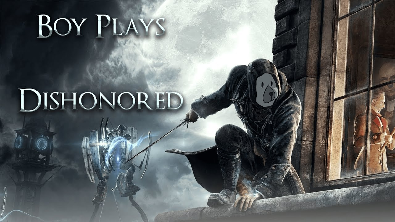 boy plays dishonored part
