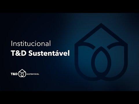 Assista: Institucional T&D Sustentável
