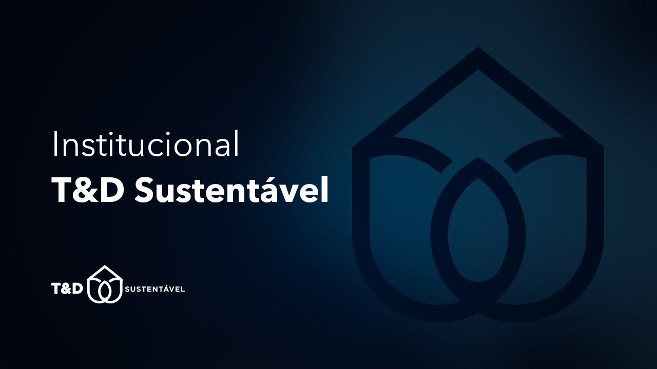 Institucional T&D Sustentável